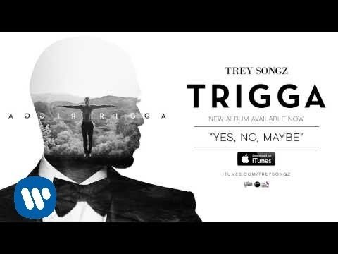 trey-songz-yes-no-maybe-official-audio-trey-songz