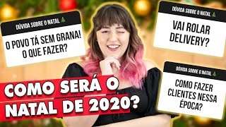TUDO SOBRE O NATAL 2020 - faça, venda e NÃO ERRE! | Tábata Romero
