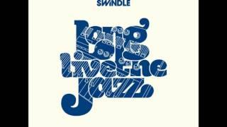 Swindle - Long Live the Jazz