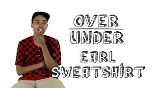 "Earl Sweatshirt Ranks ""Game of Thrones,"" Twitter and John Stamos |  Over/Under"