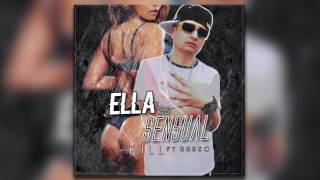 Kill Ft. Rasec - Ella Es Sensual #ZR