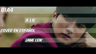 B1A4- A Lie Cover Español