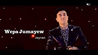 Wepa Jumayew - Jeyran