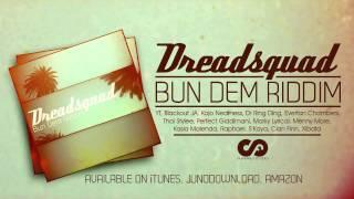 Dreadsquad & Xibata - A Semente (Bun Dem Riddim 2013)