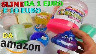 SLIME DA 1 EURO E 10 EURO COMPRATI DA AMAZON! Iolanda Sweets