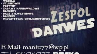"""Zespół Muzyczny """"DanWes"""" Resko - Przetańczyć z Tobą Chcę Całą Noc"""