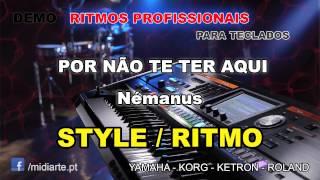 ♫ Ritmo / Style  - POR NÃO TE TER AQUI - Némanus