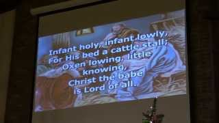 Hymn #127- Infant Holy, Infant Lowly 12-13-14