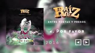 La Raíz - Por Favor