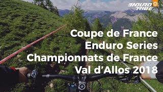 Teaser Val d'Allos - Coupe de France Enduro Series - Championnats de France Enduro 2018