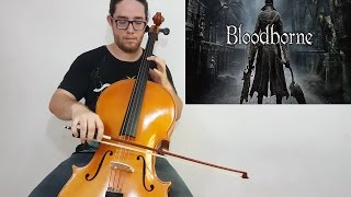 Bloodborne Theme - Bloodborne (Cello Solo cover) by Stephan Bookman