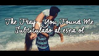 You found me -The Fray | Sub. español