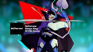 "DELTARUNE - ""Chaos King"" NITRO Remix"