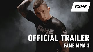 FAME MMA 3 - OFFICIAL TRAILER
