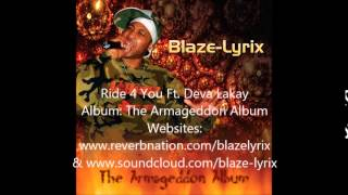 Ride 4 You - Blaze-Lyrix Ft. Deva Lakay  ( Audio )