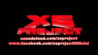 XS Project - Gangsta (2008)