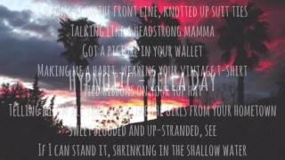 Hypnotic - Zella Day Lyrics