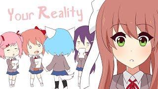 Your Reality   Animation (Doki Doki Literature Club)