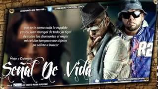 Señal De Vida   Ñejo y Dalmata Video Con Letra) (OFFICIAL NUEVO) ROMANTICO 2013