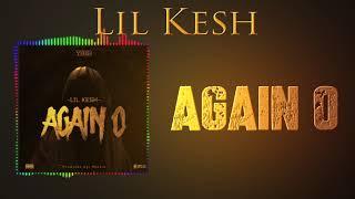 Lil Kesh- Again O