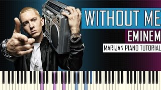 How To Play: Eminem - Without Me | Piano Tutorial