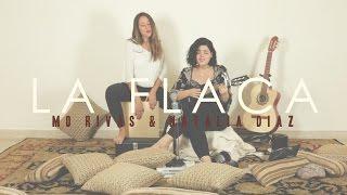 La Flaca - Jarabe de Palo  (Cover Mo Rivas & Natalia Díaz)