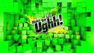 Make Em Say Ughh! Energy Drink