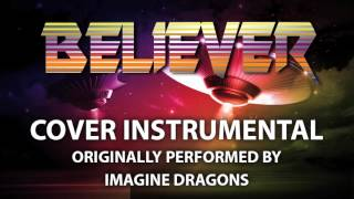 Believer (Cover Instrumental) [In the Style of Imagine Dragons]