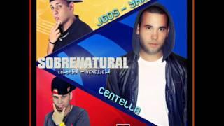 Jgos - Yhiar Ft Centella - Sobrenatural - 2014