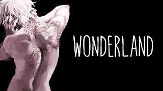「Nightcore」→ Wonderland (Deeper/Lyric Video)