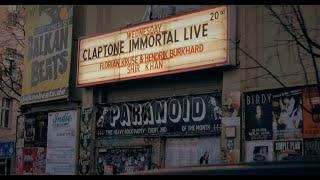 CLAPTONE IMMORTAL LIVE BERLIN