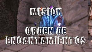 Misión: Orden de Encantamientos.