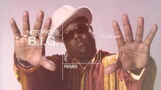 Notorious BIG - machine gun funk (Jazz remix)