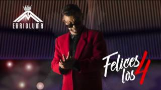 Felices Los 4 - John Jairo Perez l Audio Oficial