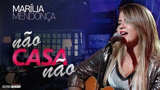 Marília Mendonça - Não Casa Não - Vídeo Oficial 2016