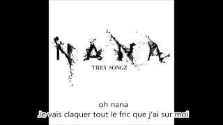 Trey Songz - Nana (Traduction)