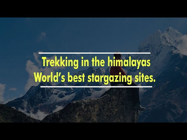 Nepal- Trekking in The Himalayas
