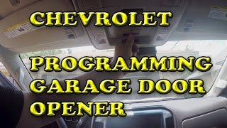 Chevrolet Silverado Programming Garage Door Opener