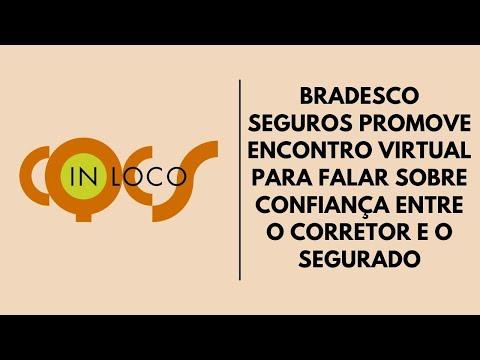 Imagem post: Bradesco Seguros promove encontro virtual para falar sobre confiança entre Corretor e o Segurado