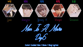 Day6 - Man In A Movie [Color Coded Han|Rom|Eng Lyrics]