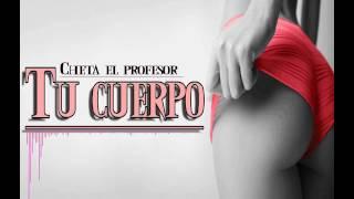 tu cuerpoInstrumental Reggaeton Perreo USO LIBRE x Bandida Type Beat x Prod By cheta el profesor