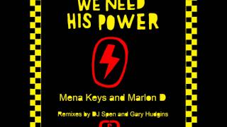 "MENA KEYS & MARLON D ""We need his power"" (Original mix)"