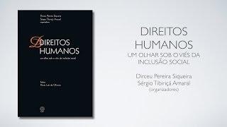 Direitos Humanos: um olhar sob o viés da inclusão social