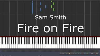 Sam Smith - Fire on Fire - Piano Tutorial
