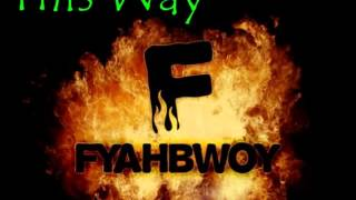 Swan Fyahbwoy ft Twins of Twins - This Way Remix Barna Sound