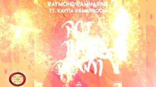 Raymond Ramnarine ft. Kavita Ramkissoon - Pot Tun Down [ 2k17 Chutney/Soca ]