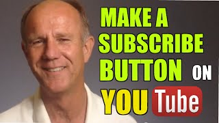 How To Make A Subscribe Button On YouTube Using Annotations