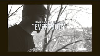 "David Bagz ""Everybody"" Feat  Bagz & JY 