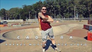 Cadeira - Nego do Borel | Rafael Motta [Dance Video]
