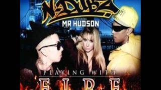 N-Dubz feat. Mr Hudson - Playing with fire